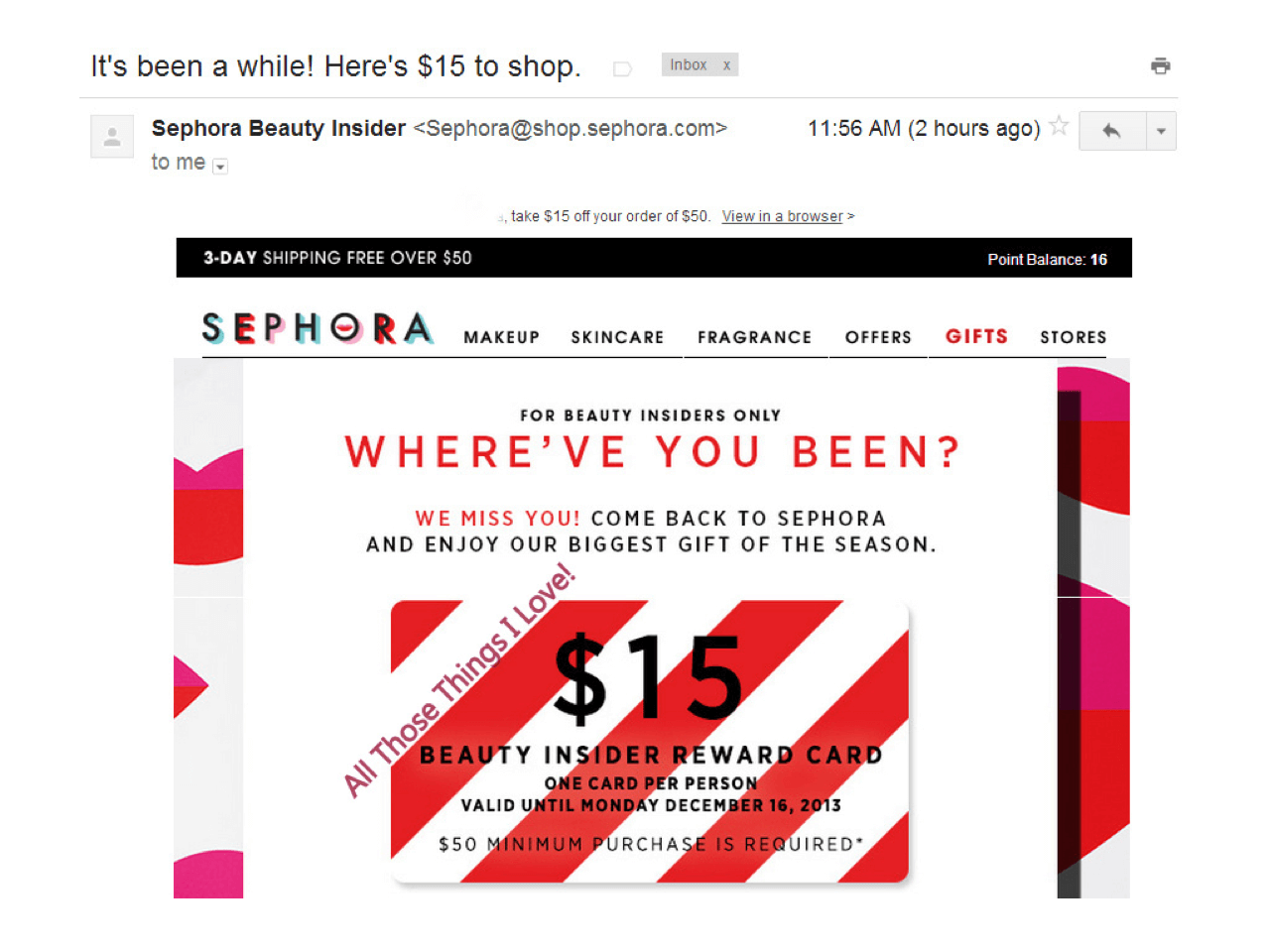 Sephora sends a Miss You email that offers a $15 reward card