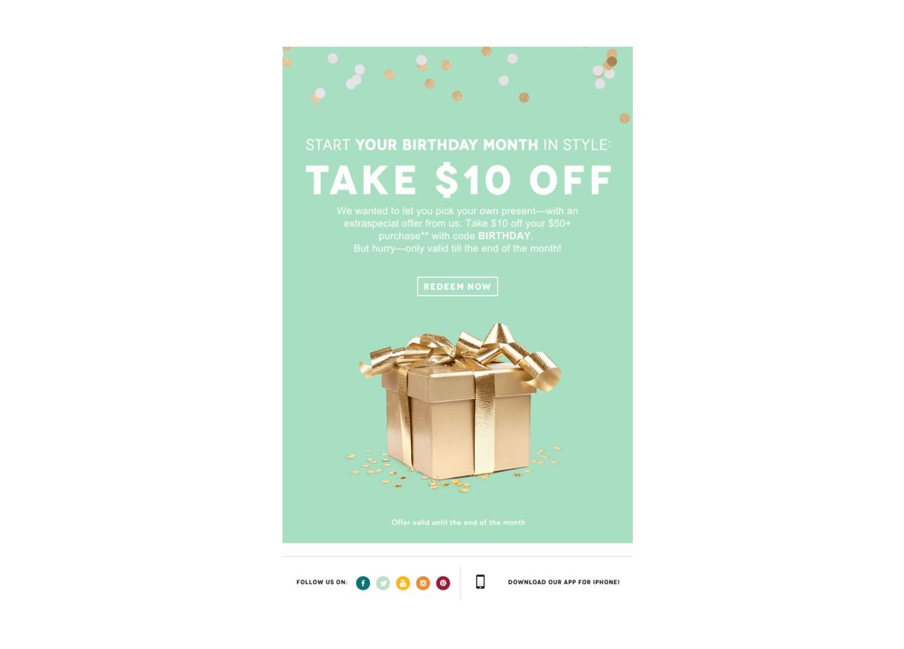 Birchbox offers a $10 Birthday coupon to increase customer engagement via email