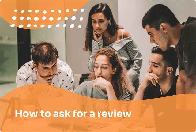 How to Ask for a Customer Review (with Templates)