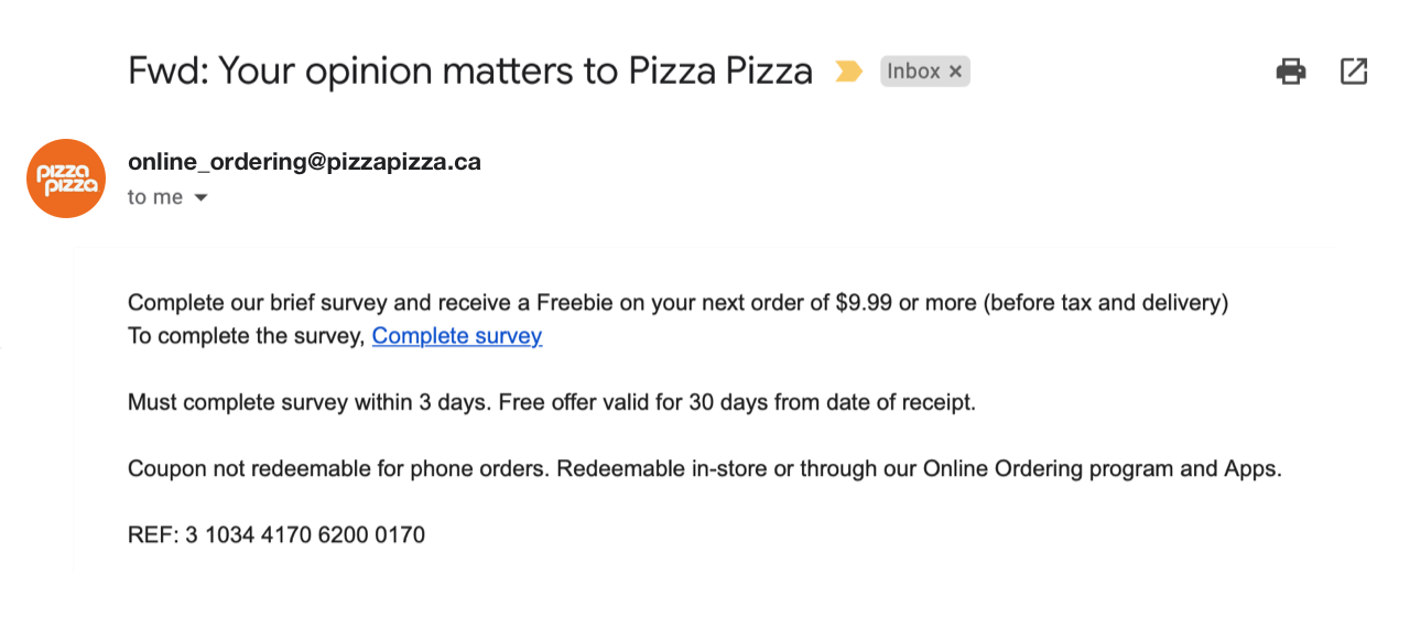 Pizza Pizza offers freebies as a survey incentive for their customers