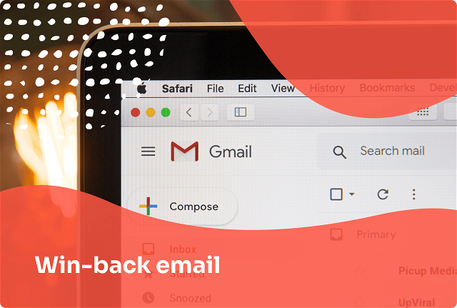 How to Write a Win-Back Email to Bring Your Customers Back