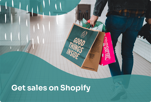 How to Get Sales on Shopify and Grow Your Ecommerce Business