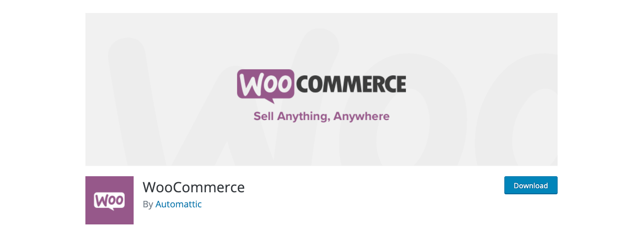 WooCommerce is the most popular plugin for selling on WordPress