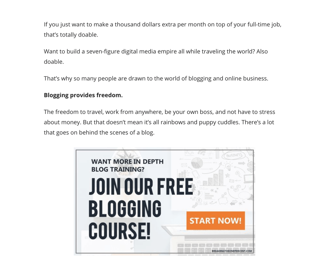Breaking the One Percent blog offers an email course as a content upgrade in their blog