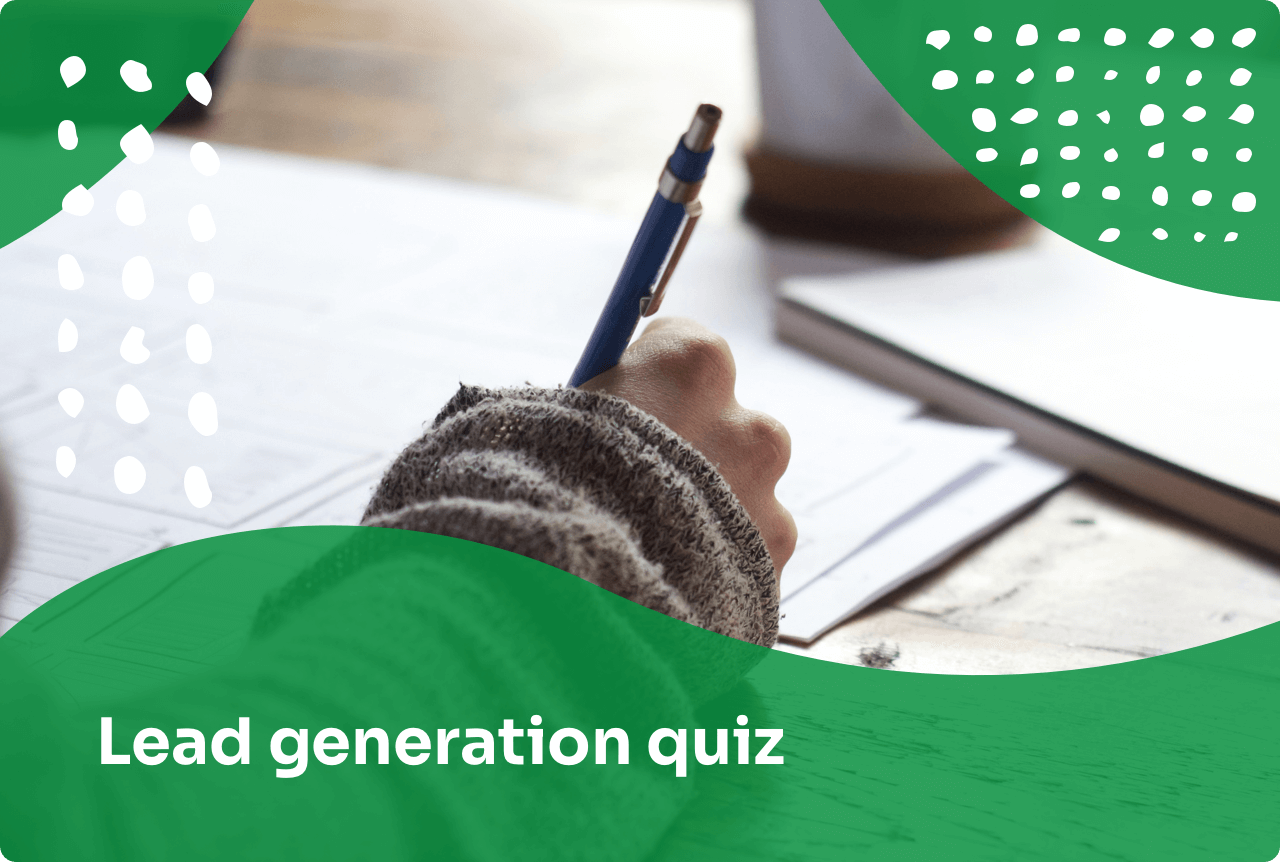 How to Increase Conversion Rates with a Lead Generation Quiz
