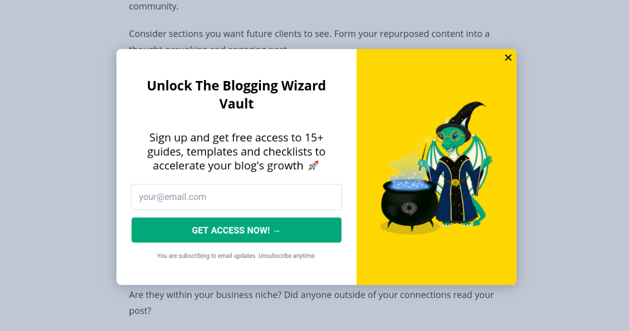 "Bloggingwizard uses a ""Gets Access Now"" CTA on their email opt-in popup"