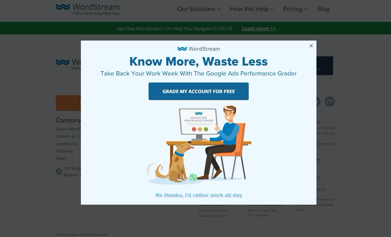 WordStream uses an exit-intent popup with a negative opt-out button