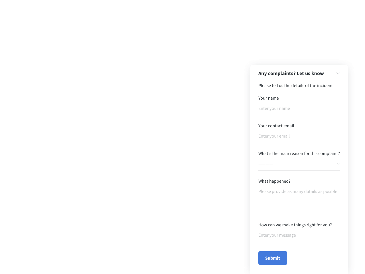 A basic complaint form with open-ended questions and a dropdown menu
