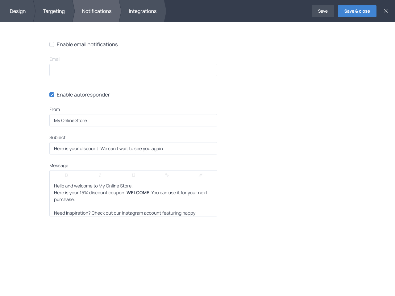 Use the autoresponder feature to send automated emails to new subscribers